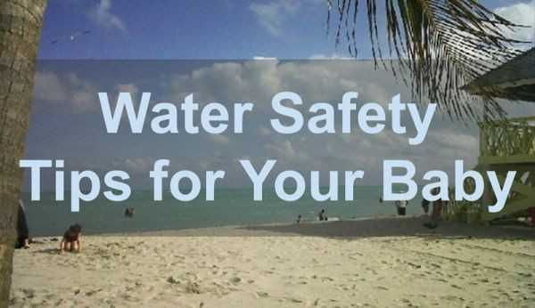 Water Safety Tips for Your Baby