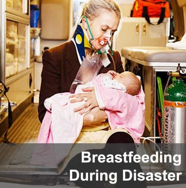 Breastfeeding During Disasters