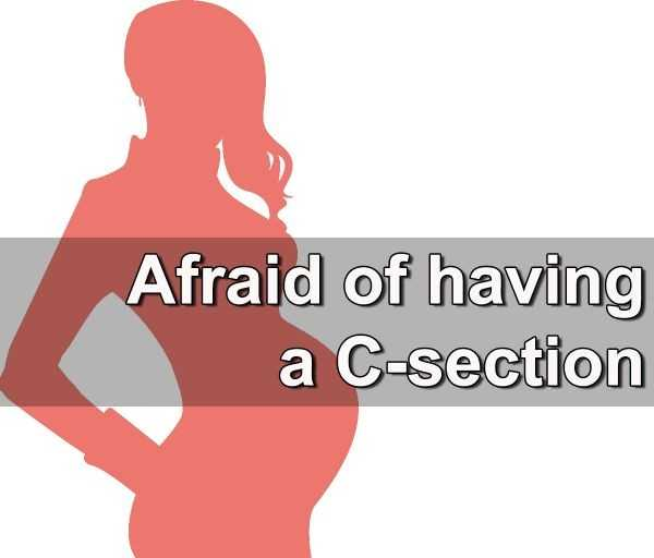 Afraid of having a C-section