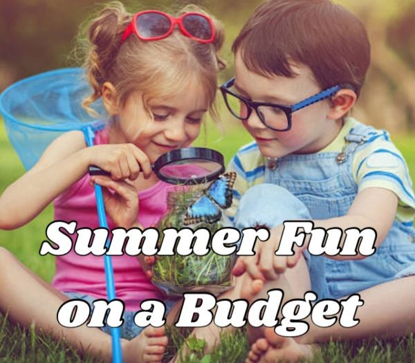Summer Fun on a Budget!