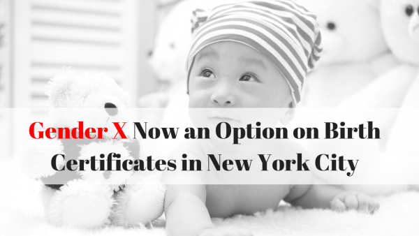 Gender X Now an Option on Birth Certificates in New York City