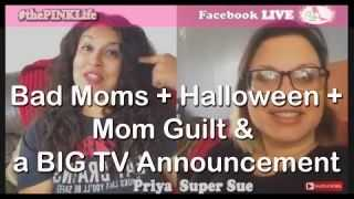 #thePINKLife Ep54: Bad Moms + Halloween + Mom Guilt and BIG TV Announcement
