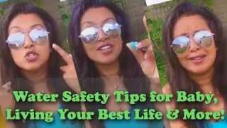 #thePINKLife Summer Series Ep2: Water Safety Tips for Baby - Living Your Best Life & More!