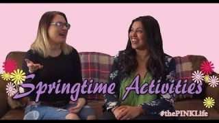 #thePINKLife Ep47: Springtime Activities